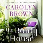 The Banty House by  Carolyn Brown audiobook