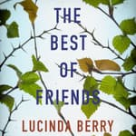 The Best of Friends by  Lucinda Berry audiobook