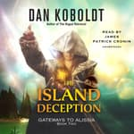 The Island Deception by  Dan Koboldt audiobook