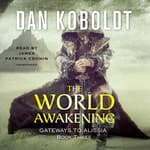 The World Awakening  by  Dan Koboldt audiobook