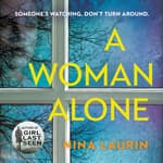 A Woman Alone by  Nina Laurin audiobook