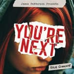 You're Next by  Kylie Schachte audiobook