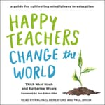 Happy Teachers Change the World by  Katherine Weare audiobook