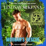 Morgan's Rescue by  Lindsay McKenna audiobook