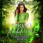 Spring Magic by  T.M. Cromer audiobook