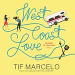 West Coast Love by  Tif Marcelo audiobook