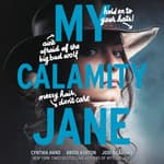 My Calamity Jane by  Brodi Ashton audiobook