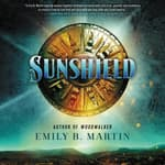 Sunshield by  Emily B. Martin audiobook
