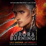 Aurora Burning by  Amie Kaufman audiobook