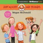 Judy Moody and Friends Collection 3 by  Megan McDonald audiobook