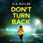 Don't Turn Back by  D. S. Butler audiobook