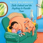 Stella Endicott and the Anything-Is-Possible Poem by  Kate DiCamillo audiobook