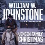 A Jensen Family Christmas by  J. A. Johnstone audiobook