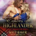 Echoes of a Highlander by  Katy Baker audiobook