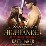Touch of a Highlander by  Katy Baker audiobook