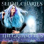 The Long Goodnight by  Selene Charles audiobook