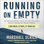 Running on Empty by  Marshall Ulrich audiobook