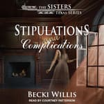 Stipulations and Complications by  Becki Willis audiobook