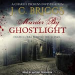 Murder By Ghostlight by  J.C. Briggs audiobook