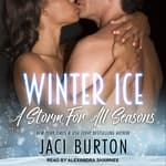 Winter Ice by  Jaci Burton audiobook