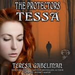Tessa by  Teresa Gabelman audiobook