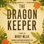 The Dragon Keeper by  Mindy Mejia audiobook