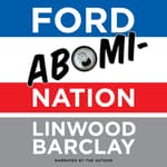 Ford AbomiNation by  Linwood Barclay audiobook
