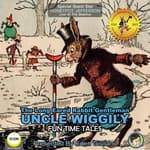 The Long Eared Rabbit Gentleman Uncle Wiggily - Fun Time Tales by  Howard R. Garis audiobook