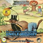 The Long Eared Rabbit Gentleman Uncle Wiggily - Stories For A Sleepy Afternoon by  Howard R. Garis audiobook