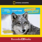 Living with Wolves! by  Jim Dutcher audiobook
