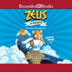 Zeus the Mighty: The Quest for the Golden Fleas  by  Crispin Boyer audiobook