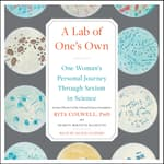 A Lab of One's Own by  Rita Colwell PhD audiobook