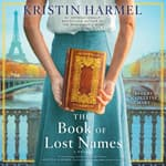 The Book of Lost Names by  Kristin Harmel audiobook