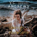 The Shadows of Foxworth by  V. C. Andrews audiobook