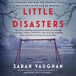 Little Disasters by  Sarah Vaughan audiobook