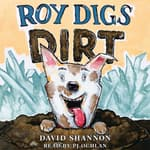 Roy Digs Dirt by  David Books audiobook