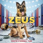 Zeus, Dog of Chaos by  Kristin O'Donnell Tubb audiobook
