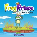Frog Prince by  Sharon Ashley audiobook