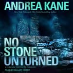 No Stone Unturned by  Andrea Kane audiobook