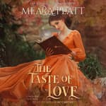 The Taste of Love by  Meara Platt audiobook
