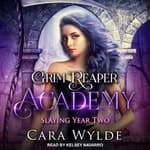 Slaying Year Two by  Cara Wylde audiobook