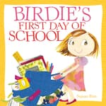 Birdie's First Day of School by  Sujean Rim audiobook