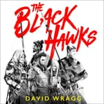 The Black Hawks by  David Wragg audiobook