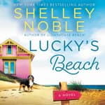 Lucky's Beach by  Shelley Noble audiobook