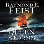 Queen of Storms by  Raymond E. Feist audiobook