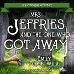 Mrs. Jeffries and the One Who Got Away by  Emily Brightwell audiobook