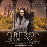 Oberon Academy Book Four by  Wendi L. Wilson audiobook