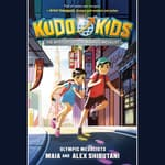 Kudo Kids: The Mystery of the Masked Medalist by  Michelle Schusterman audiobook