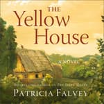 The Yellow House by  Patricia Falvey audiobook