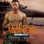 On Broken Wings by  Chanel Cleeton audiobook